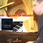 STEVE LAW – THE ART OF WRITING MEMORABLE MELODIES